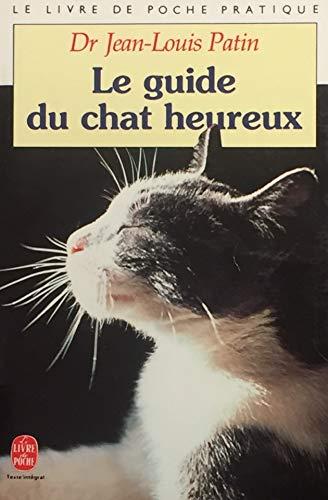 9782253059974: Le guide du chat heureux