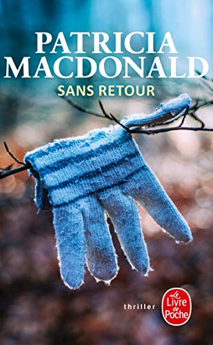 9782253060345: Sans Retour (Ldp Thrillers) (French Edition)