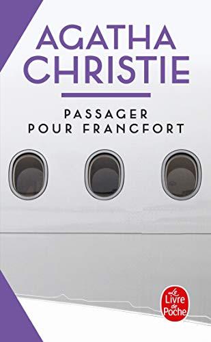 9782253060529: Passager pour Francfort