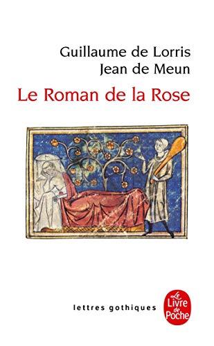 4533.le roman de la rose/l.poche 23.gothiques: Lorris,Guillaume De, Meun,