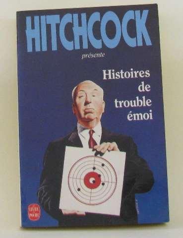 Histoires de trouble émoi (2253060925) by Alfred Hitchcock