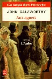 9782253061137: La saga des Forsyte, Tome 2 : Aux aguets. suivi de L'aube