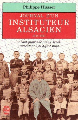 9782253061328: Un instituteur alsacien entre France et Allemagne : Journal, 1914-1951