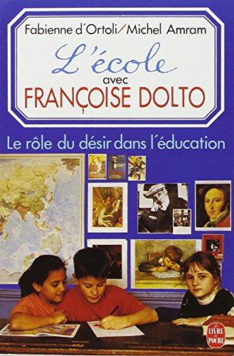 9782253061441: L'école avec Françoise Dolto