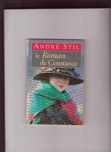 Le roman de Constance: André Stil