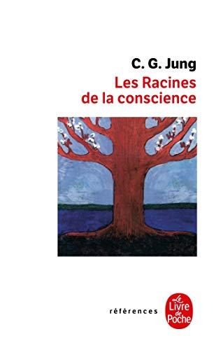 9782253062509: Les Racines de La Conscience (Ldp References) (French Edition)