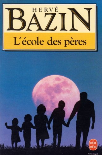 9782253062585: L'Ecole DES Peres (French Edition)