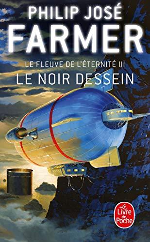 9782253062820: Le Noir Dessein (Le livre de poche SF)