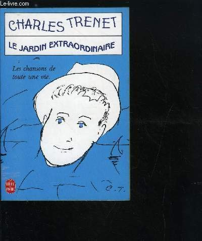 Le Jardin Extraordinaire (French Edition): Charles Trenet