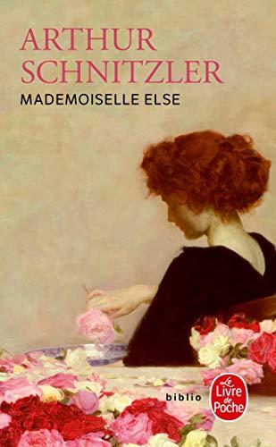 Mademoiselle Else, par Arthur Schnitzler. Précédé d'une: SCHNITZLER, Arthur &