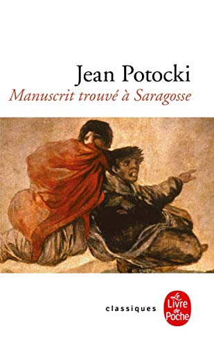 9782253063537: Le Manuscrit Trouve a Saragosse (Ldp Classiques) (English and French Edition)