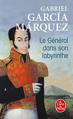 Le General Dans Son Labyrinthe (Ldp Litterature): Garcia Marquez, G.