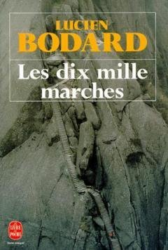 9782253063995: Les Dix Mille Marches (Fiction, Poetry & Drama) (French Edition)