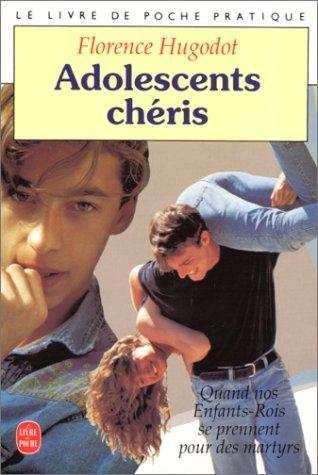 9782253064244: Adolescents chéris