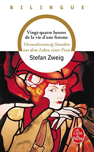 9782253064268: Vingt-Quatre Heures de La Vie D Une Femme (Ldp LM.Bilingue) (French Edition)