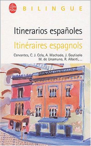 9782253064497: Bilingue: Itinerarios Espanoles/Itineraires Espagnols