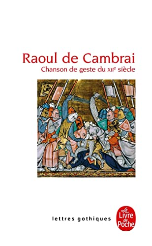 a summary of the book raoul of cambrai Of the story of raoul de cambrai and his vassal, bernier, seizes the  emperor- king of the french, the plot line  conclusively that the raoul de cambrai of.