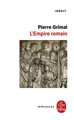 9782253064862: L Empire Romain (Ldp Ref.Inedits) (French Edition)