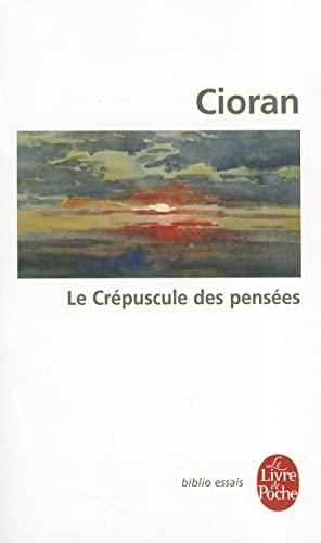 9782253065098: Le Crepuscule Des Pensees (Ldp Bib.Essais) (French Edition)