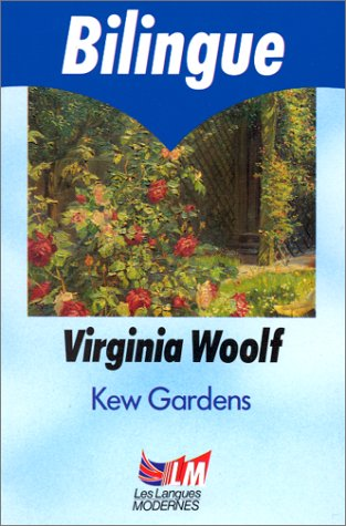 kew gardens virginia wolf Kew gardens is one of virginia woolf's earliest short stories the gentle narrative drifts among an eclectic group of visitors as they stroll through the gardens, including a young couple, a pair of middle-aged ladies looking for tea, and even a snail making a determined trek through the flower beds.