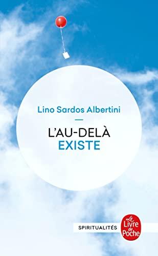 9782253065173: L'Au-delà existe: Un témoignage exceptionnel rigoureusement authentiqur