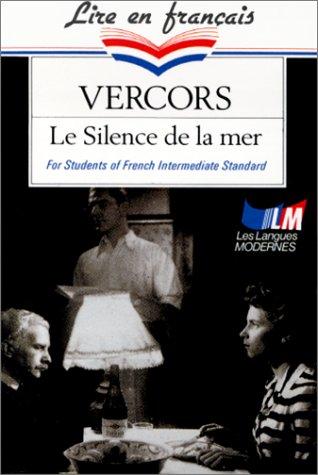 9782253065777: LE SILENCE DE LA MER. For Students of French Intermediate Standard