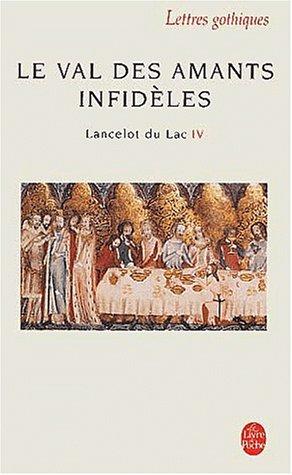 9782253066675: Lancelot T04 Le Val Des Amants Infideles (Ldp Let.Gothiq.) (French Edition)