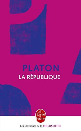 La Republique (Ldp Class.Philo) (French Edition): Platon