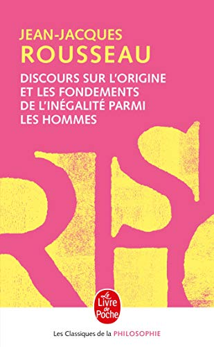 9782253067245: Discours Origine Fondements Inegalite (Ldp Class.Philo) (English and French Edition)