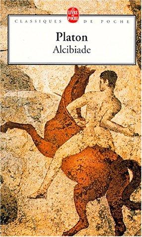 9782253067320: Alcibiade (Ldp Class.Philo) (French Edition)