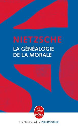 Eléments pour la généalogie de la morale: NIETZSCHE, FRIEDRICH