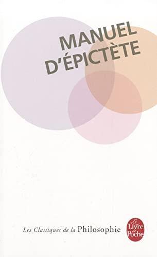 9782253067429: Manuel D Epictete (Ldp Class.Philo) (French Edition)