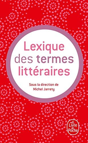 9782253067450: Lexique Des Termes Litteraires (Ldp G.Lang.Fran)