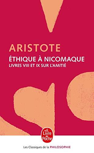 9782253067498: Ethique a Nicomaque Livre 8 Et 9 (Ldp Class.Philo) (French Edition)
