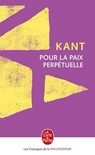 9782253067504: Pour La Paix Perpetuelle (Ldp Class.Philo) (French Edition)