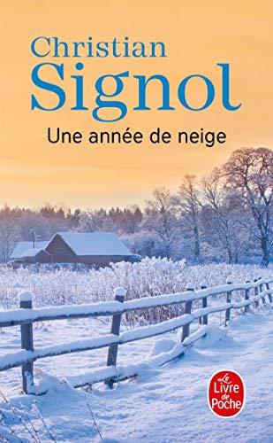 9782253068259: Une Annee de Neige (Ldp Litterature) (French Edition)