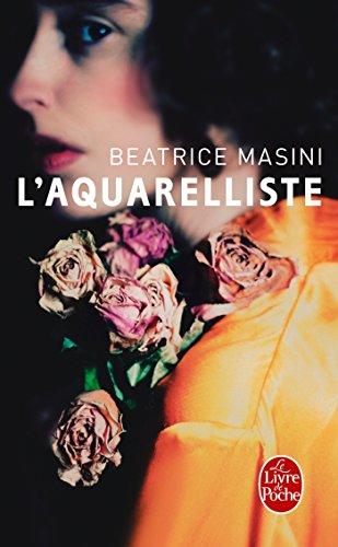 L'Aquarelliste (Littérature & Documents): Beatrice Masini