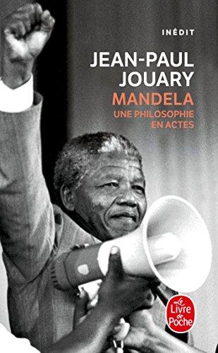 9782253068525: Mandela - Une philosophie en actes
