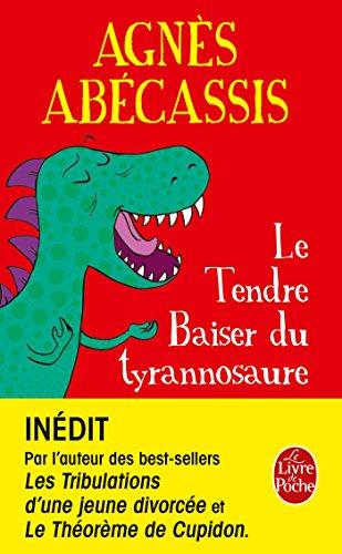 9782253068815: Le Tendre baiser du Tyrannosaure