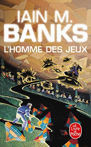 L Homme Des Jeux (Ldp Science Fic) (French Edition) (2253071854) by Banks, Iain M.; Banks, I. M.