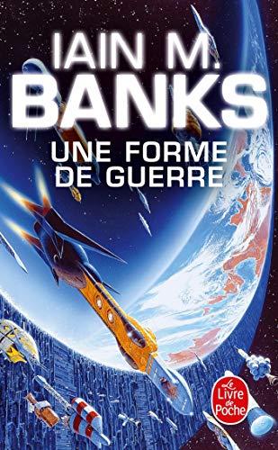Une forme de guerre: Iain M Banks