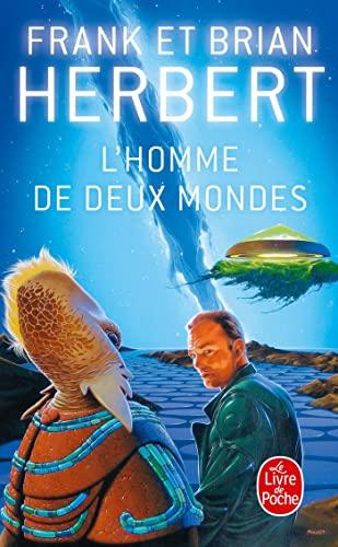L Homme de Deux Mondes (Ldp Science Fic) (French Edition): F B Herbert