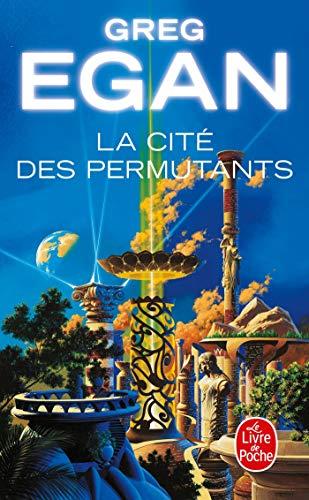 9782253072249: La Cité des permutants