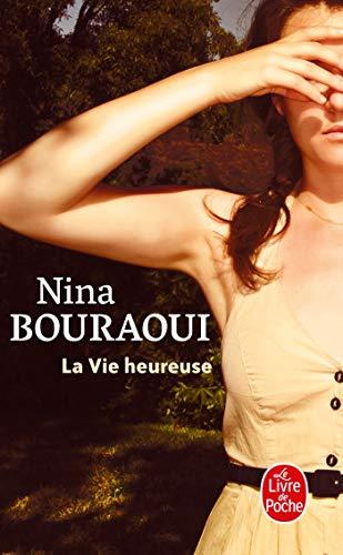 9782253072607: La Vie Heureuse (Ldp Litterature) (French Edition)