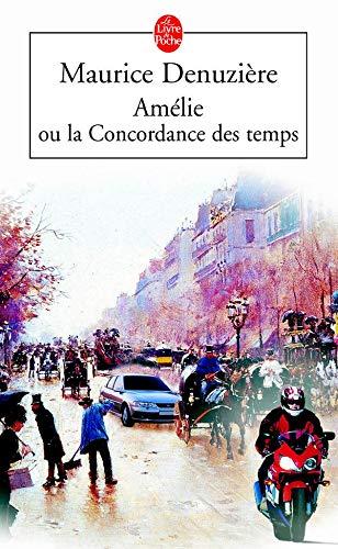 9782253072744: Amelie Ou La Concordance Des Temps (Ldp Litterature) (French Edition)