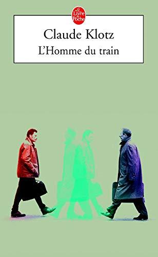 9782253072874: L'Homme du train