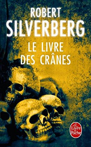 9782253072966: Le Livre Des Crânes (Ldp Science Fic) (French Edition)