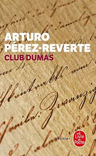 9782253076568: Club Dumas (Policier / Thriller) (French Edition)