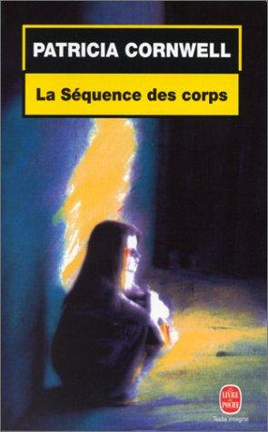 9782253076698: La Séquence des corps