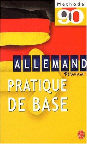 9782253080992: Méthode 90 allemand : Pratique de base